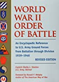 World War II Order of Battle: An Encyclopedic Reference to U.S. Army Ground Forces from Battalion through Division, 1939-1946 (REVISED EDITION)  (Stackpole Military Classics)