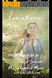 I am a Runner: The Memoirs of a Sepsis Survivor