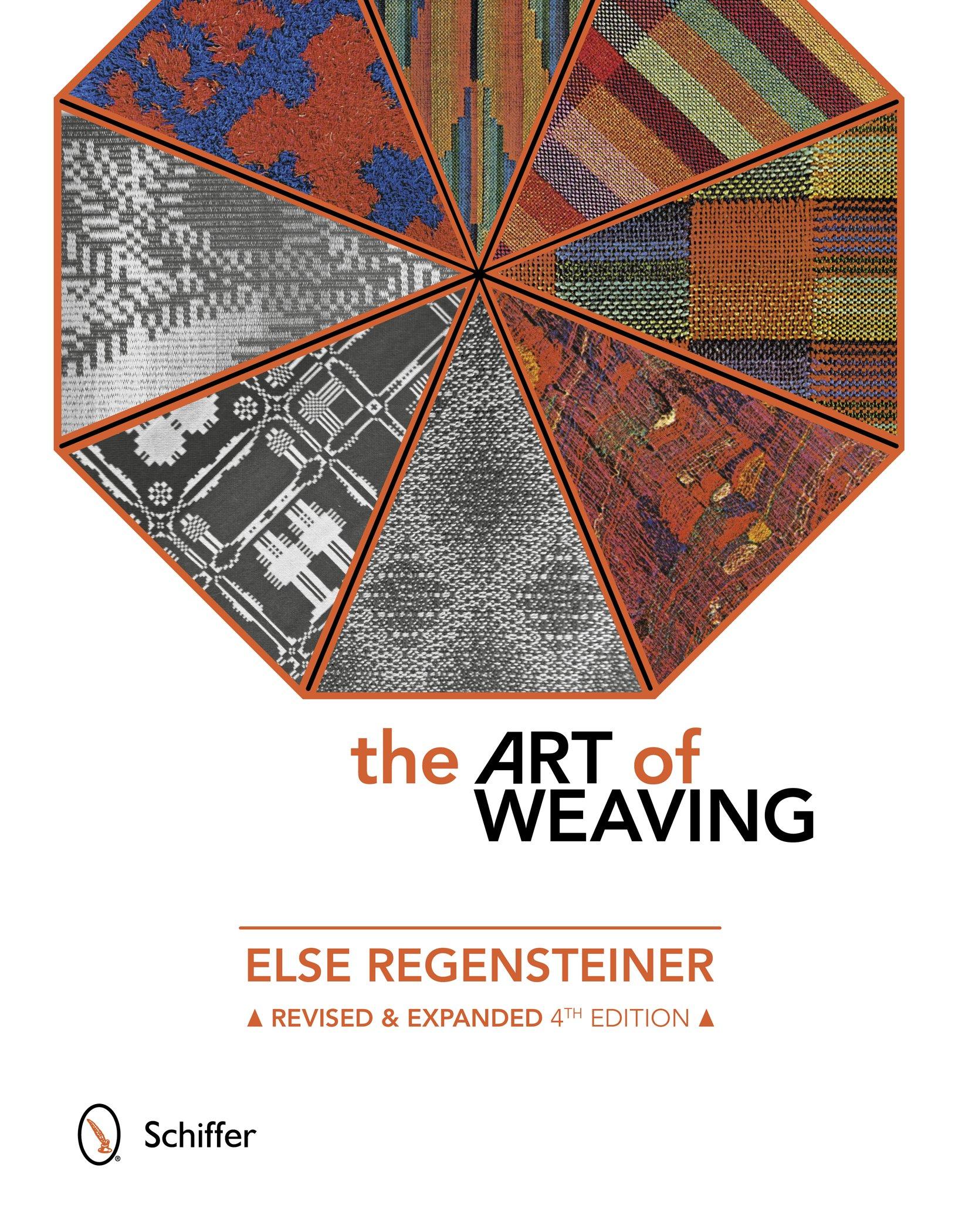 The Art of Weaving: Else Regensteiner, Margie Thompson: 9780764348563:  Amazon.com: Books
