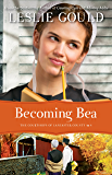 Becoming Bea (The Courtships of Lancaster County, Book 4)