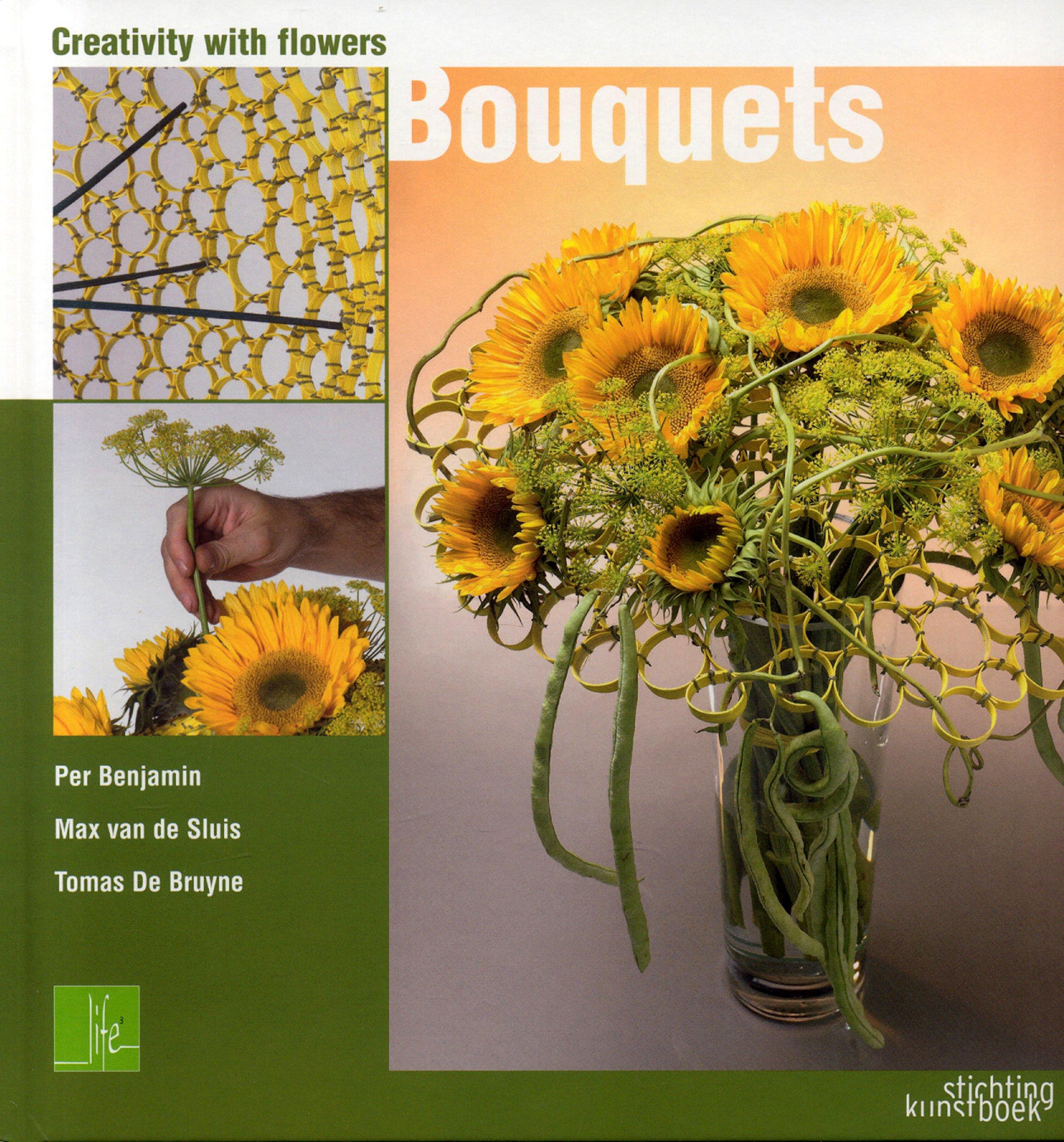 Creativity with flowers bouquets per benjamin tomas de bruyne creativity with flowers bouquets per benjamin tomas de bruyne max van de sluis 9789058561886 amazon books izmirmasajfo