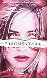 Reiniciados 2. Fragmentada - Volume 2