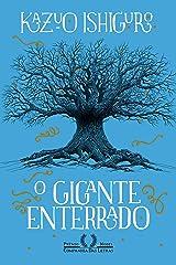 O gigante enterrado (Portuguese Edition) Kindle Edition