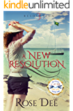 A New Resolution (The Resolution Series. Book 3)