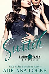 Switch (Landry Family Series Book 3) Kindle Edition