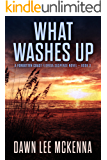 What Washes Up (The Forgotten Coast Florida Suspense Series Book 3) (English Edition)