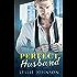 Perfect Husband: A Fake Marriage Romance