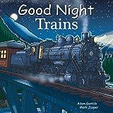 Good Night Trains (Good Night Our World)
