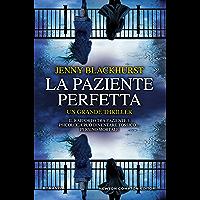 La paziente perfetta (Italian Edition)