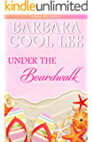 Under the Boardwalk (A Pajaro Bay Mystery Book 2)