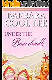 Under the Boardwalk (A Pajaro Bay Mystery Book 2) (English Edition)