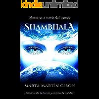 Shambhala: Mensajes a través del tiempo.