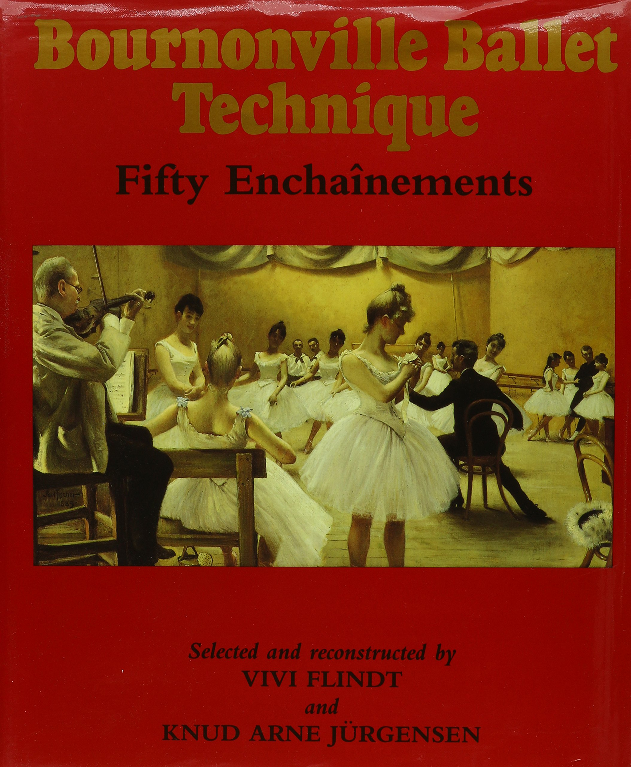 Bournonville Ballet Technique: Fifty Enchainements