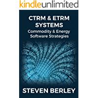 CTRM & ETRM Systems: Commodity & Energy Software Strategies