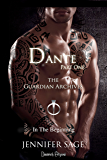Dante (Parte Prima) (The Guardian Archives Vol. 3)