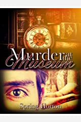 Murder at the Museum (The Atticus McLaren Mysteries Book 1) Kindle Edition