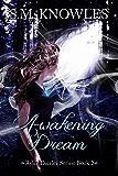 Awakening Dream (Rylee Everley Series Book 2)