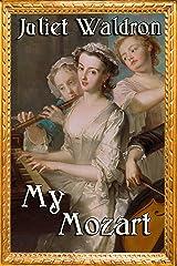 My Mozart Kindle Edition