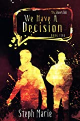 We Have A Decision: Mrs. Shaw's Club Book Two Kindle Edition