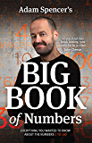 ADAM SPENCER'S BIG BOOK OF NUMBERS