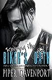 Keeping the Biker's Oath (Dogs of Fire: Savannah Chapter Book 5)