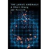 The Janus Anomaly: A Short Story (Free Short Story Singles)