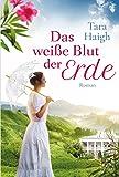 Das weiße Blut der Erde (German Edition)