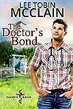 The Doctor's Bond (Christian Romance): Sacred Bond Series Book 4