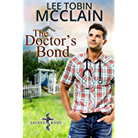 The Doctor's Bond (Christian Romance): Sacred Bond Series Book 4 (English Edition)
