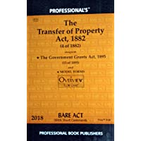 The Transfer of Property Act alongwith The Government Grants Act/Latest Edition with Model Forms and Overview Flow Chart/Bare Act Series