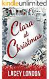 Clara at Christmas: The most hilarious, heartwarming festive read of 2019! (Clara Andrews - Book 4) (Clara Andrews Series)