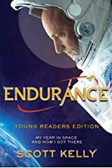 Endurance, Young Readers Edition: My Year in Space and How I Got There Kindle Edition