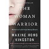 The Woman Warrior: Memoirs of a Girlhood Among Ghosts (Vintage International)