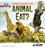 What Does an Animal Eat? (I Wonder Why)