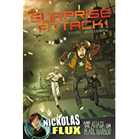 Surprise Attack! (Nickolas Flux History Chronicles)