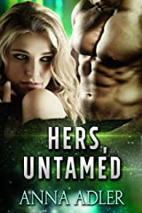 Hers, Untamed: A Science Fiction Romance Kindle Edition