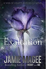Exaltation: Godly Games (Web of Hearts and Souls #16) (Insight Book 11) Kindle Edition