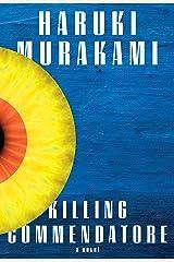 Killing Commendatore: A novel Hardcover