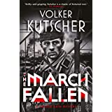 The March Fallen (The Gereon Rath Mysteries)