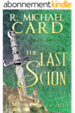 The Last Scion (The Guardians of Light Book 1) (English Edition)