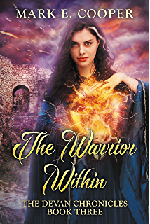 The Warrior Within Devan Chronicles Book 3
