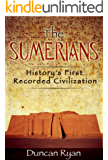 The Sumerians: History's First Recorded Civilization