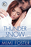 Thunder Snow (Thunder on the Mountain Series Book 1)