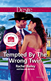 Tempted By The Wrong Twin (Texas Cattleman's Club: Blackmail Book 8)