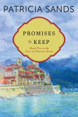 Promises to Keep (Love in Provence Book 2) Kindle Edition