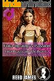 Futa-Beauty's Passion (Futa Beauty and the Beast 3): (A Futa-on-Futa, Magic, Princess, Fairy Tale Erotica)