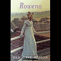 Rowena: Regency Belle Series Book One (English Edition)