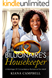 The Billionaire's Housekeeper: A Marriage Of Convenience Romance For Adults