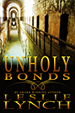 Unholy Bonds (The Appalachian Foothills Series Book 2)