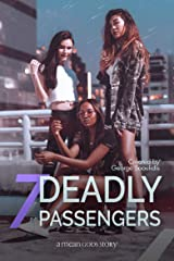 7 Deadly Passengers (Mean Gods Book 2) Kindle Edition